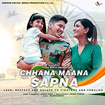 Chhana Maana Sapna