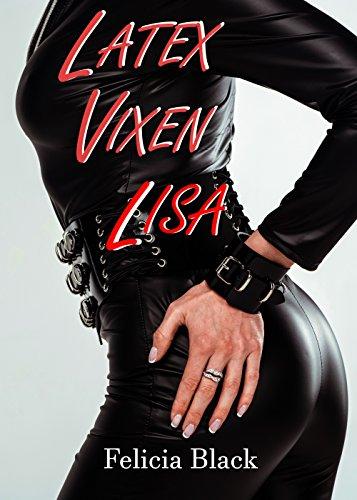 Latex Vixen Lisa: A Latex Transformation (Latex Tranformations) (English Edition)
