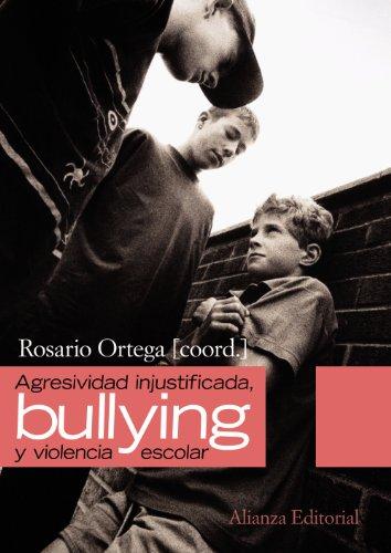 agresividad injustificada, bullying