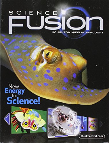 Sciencefusion: Student Edition Interactive Worktext Grade 4 2012