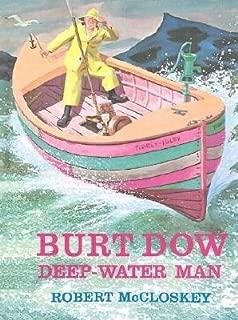 Burt Dow Deep-Water Man[BURT DOW DEEP-WATER MAN][Hardcover]