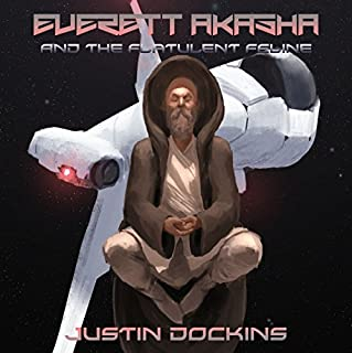 Everett Akasha and the Flatulent Feline audiobook cover art