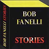 Stories by Bob Fanelli