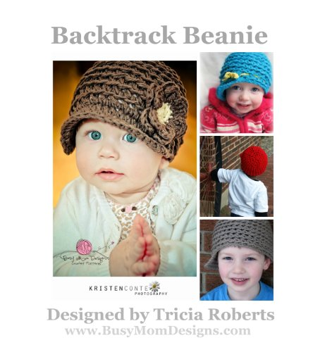 Crochet Pattern - Backtrack Beanie: Reversible Newsy Hat - by Busy Mom Designs (English Edition)