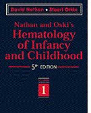 Nathan and Oskis Hematology of Infancy and Childhood: 2-Volume Set
