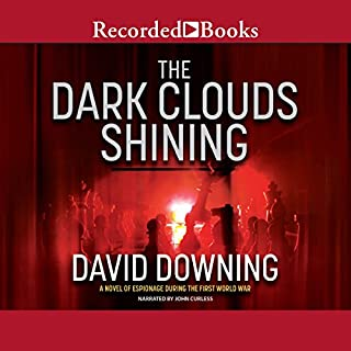 The Dark Clouds Shining                   Written by:                                                                                                                                 David Downing                               Narrated by:                                                                                                                                 John Curless                      Length: 15 hrs and 16 mins     Not rated yet     Overall 0.0