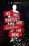As Mil Partes que Habitam em Mim (Portuguese Edition)