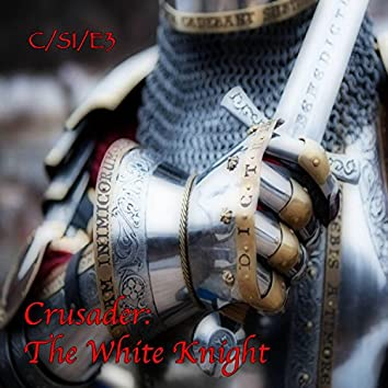Crusader: the White Knight (World of Courage 3)