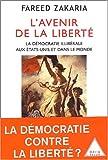 L'avenir de la liberté - La démocratie illibérale aux Etats-Unis et dans le Monde