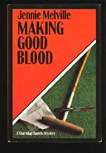 Making Good Blood by Jennie Melville (1990-04-03)