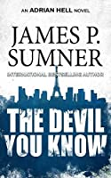 The Devil You Know (Adrian Hell)