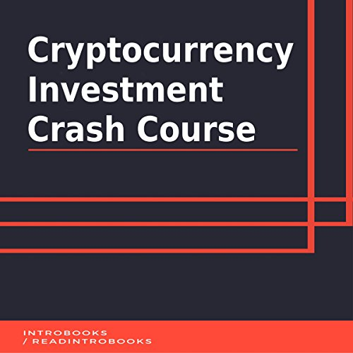 Cryptocurrency Investment Crash Course audiobook cover art
