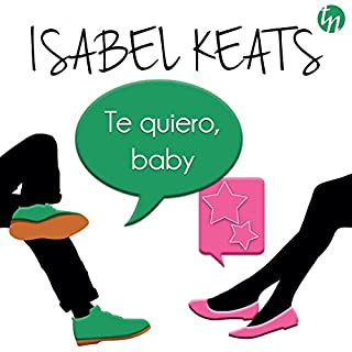 Te Quiero Baby audiobook cover art