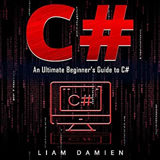 C#: An Ultimate Beginner's Guide to C# cover art