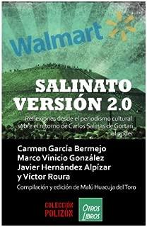 Salinato Versión 2.0: Reflexiones desde el periodismo cultural sobre el retorno de Carlos Salinas de Gortari al Poder (Spanish Edition)