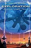 Exploration - La Longue Traque, T2 - Format Kindle - 9791028104511 - 12,99 €