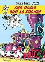 Lucky Luke (Dupuis) - Lucky Luke - Tome 9 - des Rails Sur la Prairie (Ope Ete 2020) de Morris