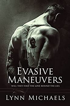 Evasive Maneuvers by [Lynn Michaels]