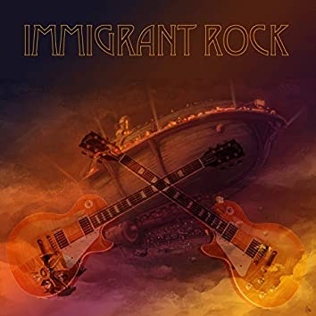 Immigrant Rock (feat. Marc Doyle and The Maniacs, Mouth of clay, Mike Onesko, Vic Vergeat)
