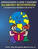 Silabario Monterrosa: Lectoescritura Alfabética (Aprendiendo a leer y escribir) (Spanish Edition)