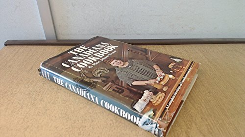 Compare Textbook Prices for The Canadiana Cookbook: A Complete Heritage of Canadian Cooking First Edition Edition ISBN 9780919364059 by Benoît, Jehane
