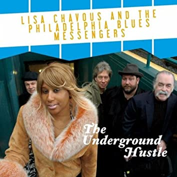 The Underground Hustle