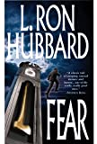 Fear: A Surreal and Supernatural American Horror Story by L. Ron Hubbard