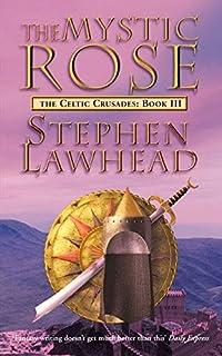 The Mystic Rose: The Celtic Crusades Book Three