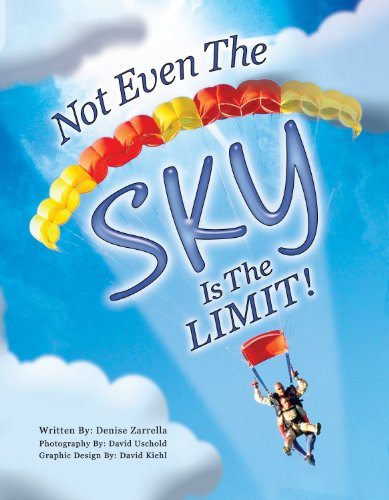 Not Even The Sky Is The LIMIT! (1st Edition)