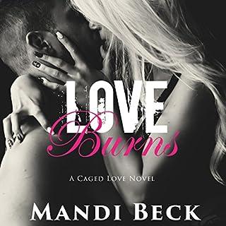 Love Burns audiobook cover art