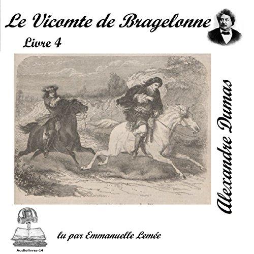Couverture de Le vicomte de Bragelonne 4 (Les trois mousquetaires 3.4)