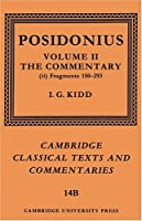 Posidonius Frag v2 Comm Part 2 (Cambridge Classical Texts and Commentaries)
