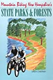 Mountain Biking New Hampshire s State Parks and Forests