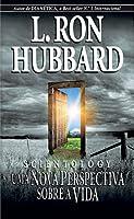 Scientology - Uma Nova Perspectiva Sobre a Vida (Portuguese Edition)