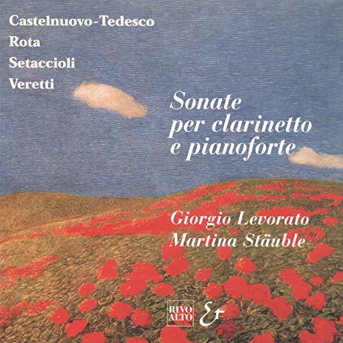 Veretti: Fantasia per clarinetto in Si bemolle e pianoforte: Molto sostenuto - Andante - Adagio - Liberamente (quasi cadenza) - Al tempo, Liberamente - Al tempo