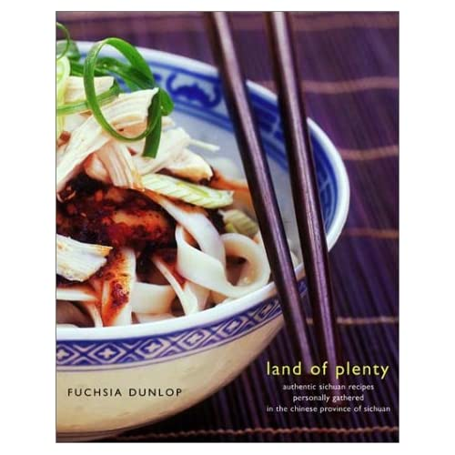 Land Of Plenty A Treasury Of Authentic Sichuan Cooking Fuchsia