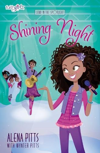 Shining Night (Faithgirlz / Lena in the Spotlight)