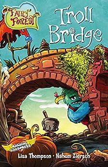 Troll Bridge (Fairy Forest Book 4) by [Lisa Thompson, Reading Eggs, Nahum Ziersch]