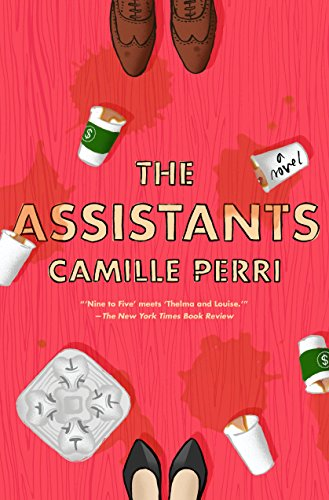 The Assistants by [Camille Perri]