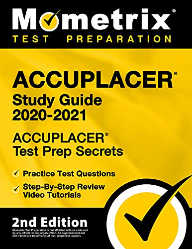 ACCUPLACER Study Guide 2020-2021 - ACCUPLACER Test Prep Secrets, Practice...