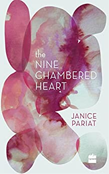 The Nine-Chambered Heart by [Janice Pariat]