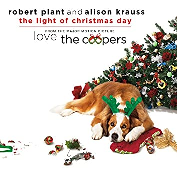 """The Light Of Christmas Day (From """"Love The Coopers"""" Soundtrack)"""