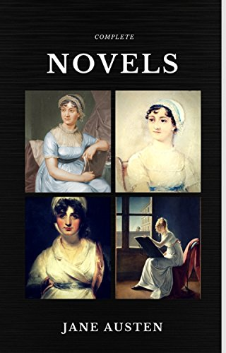 Jane Austen: The Complete Novels (Quattro Classics) (The Greatest Writers of All Time) (English Edition)