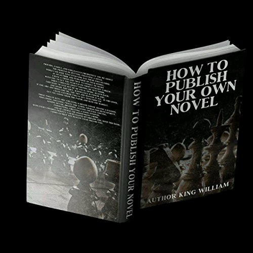 How to Publish Your Own Novel audiobook cover art