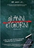 Gli Anni E I Giorni [Italian Edition]