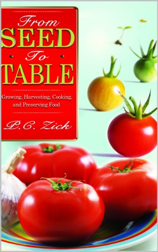 From Seed To Table by PC Zick ebook deal