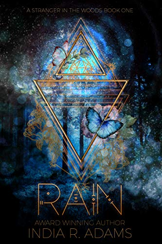 Rain (Stranger in the Woods Book 1) by [India R Adams]