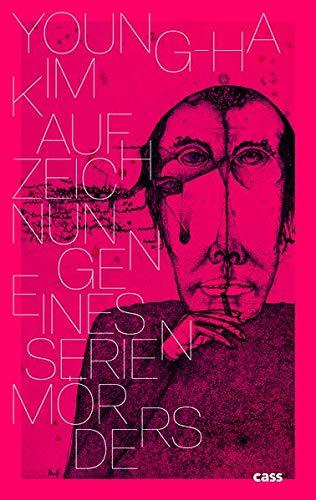 Buchseite und Rezensionen zu 'Aufzeichnungen eines Serienmörders: Roman' von Kim, Young-ha