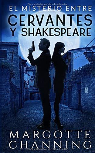 EL MISTERIO ENTRE CERVANTES Y SHAKESPEARE: Un nuevo género de novela: Suspense Romántico