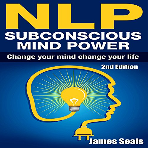 NLP: Subconscious Mind Power audiobook cover art
